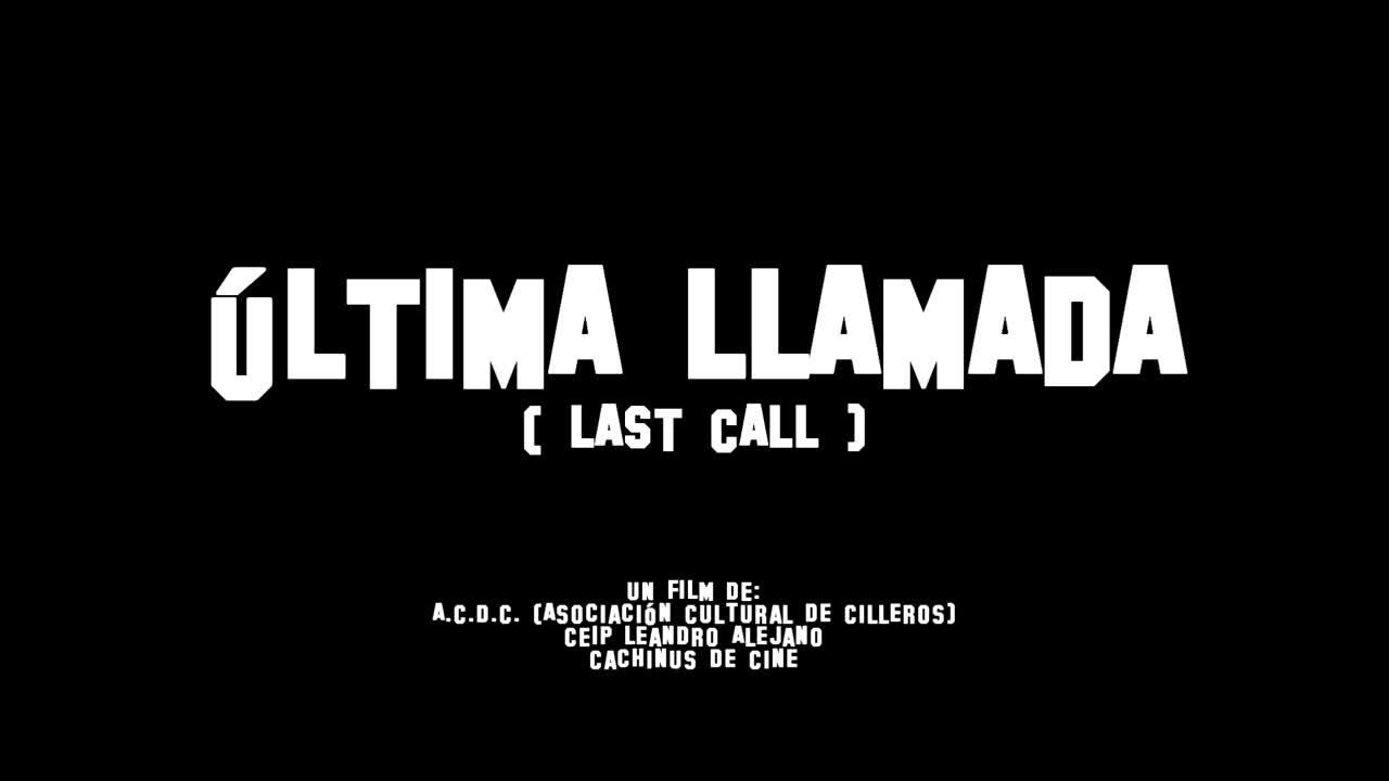 Última llamada
