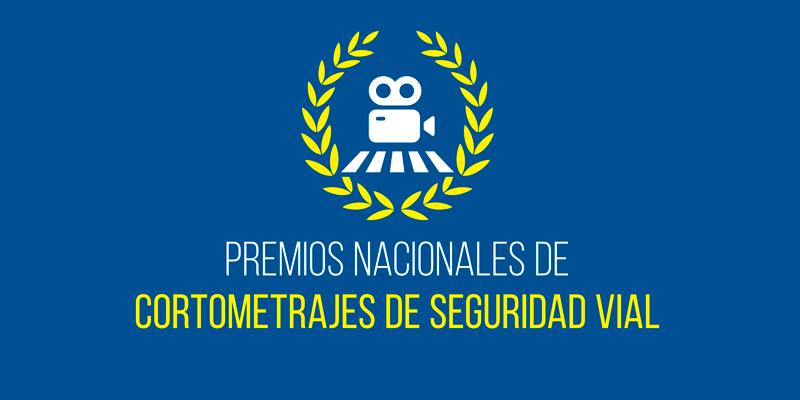 HOY COMIENZA LA 6.ª EDICIÓN DE LOS PREMIOS NACIONALES DE CORTOMETRAJES DE EDUCACIÓN VIAL